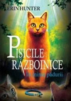 In inima padurii - Pisicile Razboinice Vol. 1