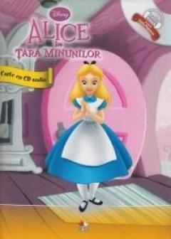 Disney - Alice in Tara Minunilor Carte + CD audio