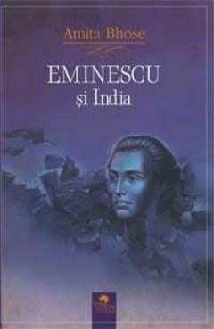 Eminescu si India - Amita Bhose