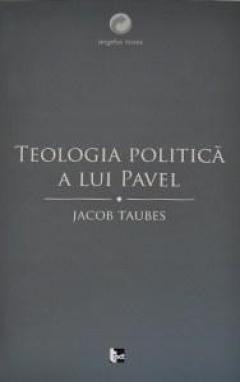 Teologia politica a lui Pavel