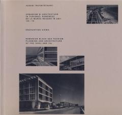 Vederi incantatoare: Urbanism si arhitectura in turismul romanesc de la marea neagra in anii '60 - '70
