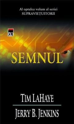 Semnul (Vol.8 Din Seria Supravietuitorii)