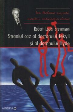 Straniul Caz Al Doctorului Jekyll Si Al Domnului Hyde