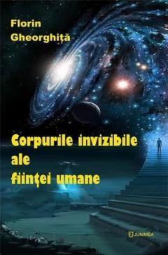 Corpurile invizibile ale fiintei umane