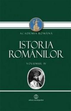 Istoria romanilor . Volumul 4