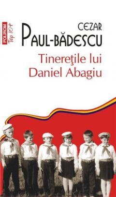 Tineretile lui Daniel Abagiu. Top 10