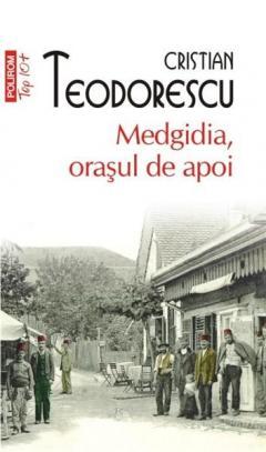 Medgidia, orasul de apoi (Top 10)
