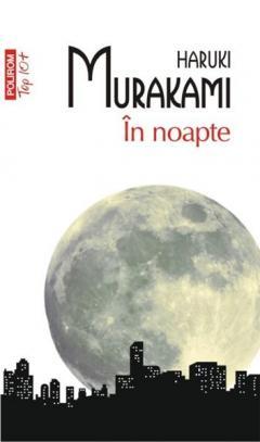 In noapte (Top 10)