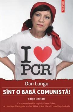 Sint o baba comunista! Ed. limitata