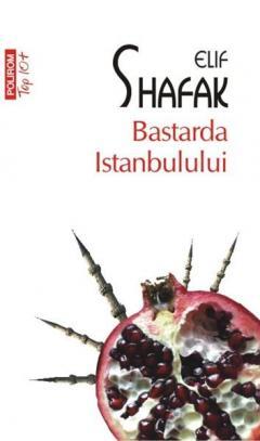 Bastarda Istanbulului (Top 10)