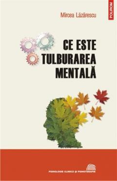 Ce este tulburarea mentala