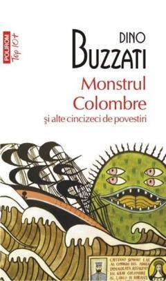 Monstrul Colombre si alte cincizeci de povestiri (Top 10)