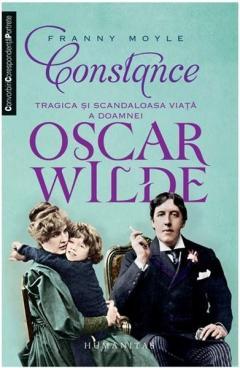 Constance - Tragica si scandaloasa viata a doamnei Oscar Wilde