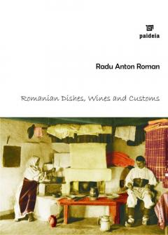 Romanian dishes, wines and customs