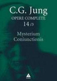 Opere complete. Vol. 14/3: Mysterium Coniunctionis