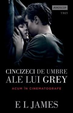 Cincizeci de umbre ale lui Grey - Vol. 1
