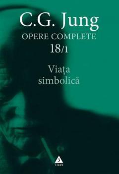 Opere Complete vol. 18/1 Viata simbolica