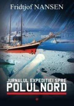 Jurnalul expeditiei spre Polul Nord