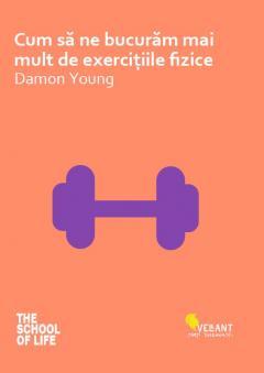 Cum sa ne bucuram mai mult de exercitiile fizice