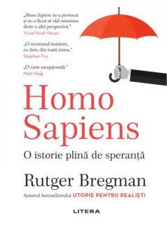 Homo Sapiens. O istorie plina de speranta